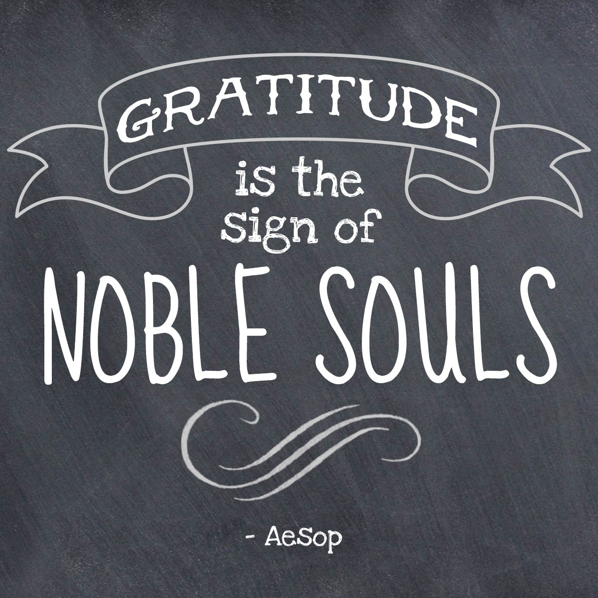 Gratitude is the sign of noble souls. - Aesop | Thanksgiving.com