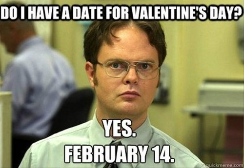 do-i-have-a-date-for-valentines-day-meme